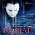 Crossing Waves - Keziah